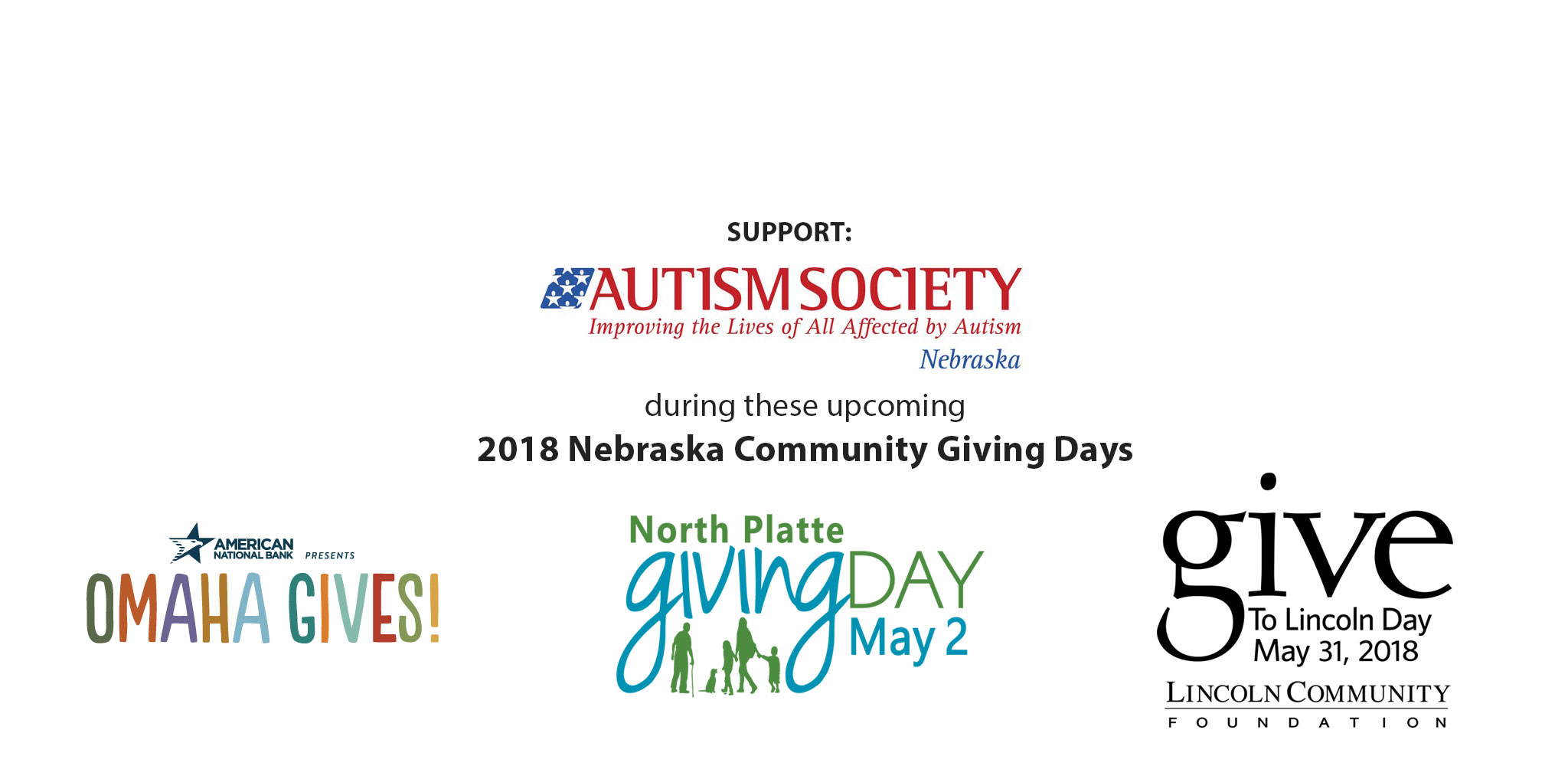 Support ASN through these three giving days, Omaha Gives on May 23, North Platte Giving Day on May 2, and Give to Lincoln Day on May 31!