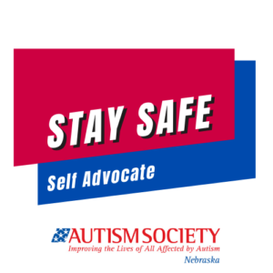 Stay Safe & Self Advocate